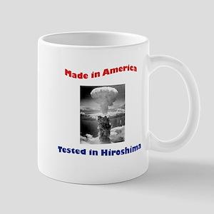 Made in America, Tested in Hiroshima Mug