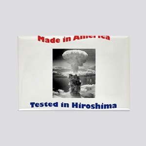 Made in America, Tested in Hiroshima Rectangle Mag