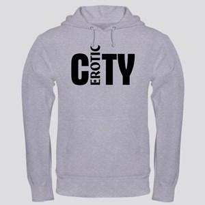 Erotic City Hooded Sweatshirt