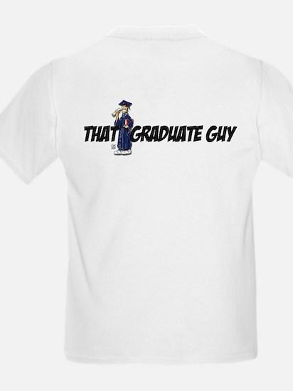 """THAT GRADUATE GUY"" T-Shirt"