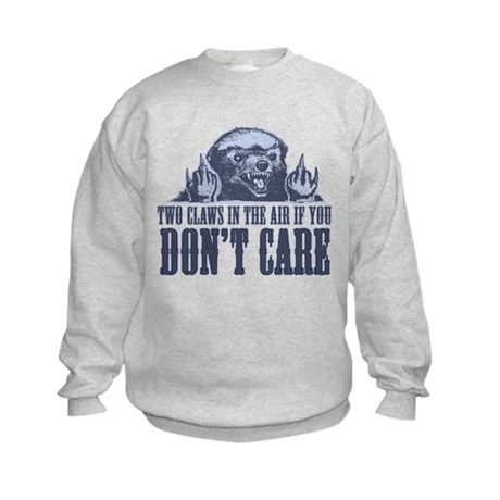 TwoClawsintheAirDontCare2 Kids Sweatshirt