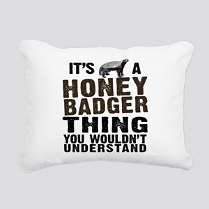 Honey Badger Thing Rectangular Canvas Pillow