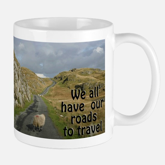 We all have our roads to travel Mug