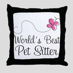 Pet Sitter (Worlds Best) Throw Pillow
