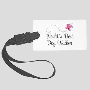 Dog Walker (World's Best) Large Luggage Tag