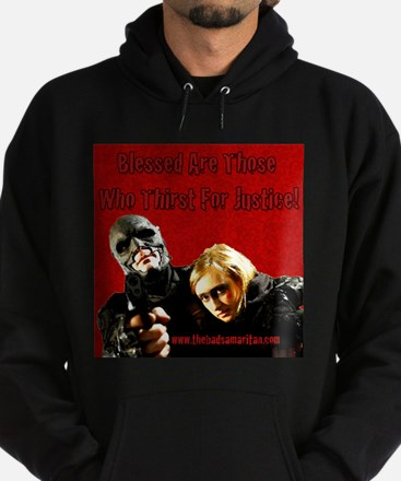 The Bad Samaritan - Thirst for Justice Hoodie