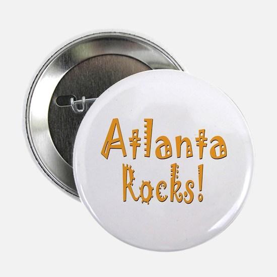 "Atlanta Rocks! 2.25"" Button (100 pack)"