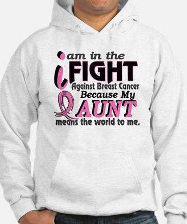 In Fight Because My Breast Cancer Hoodie Sweatshirt