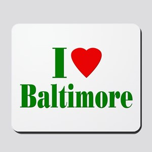 I Love Baltimore Mousepad
