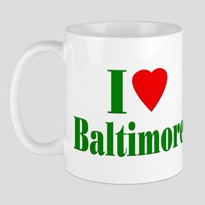 I Love Baltimore Mug