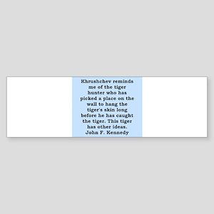 kennedy quote Sticker (Bumper)