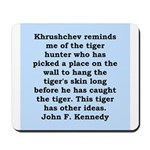 kennedy quote Mousepad