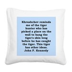 kennedy quote Square Canvas Pillow