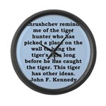 kennedy quote Large Wall Clock