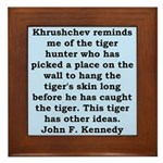kennedy quote Framed Tile