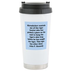 kennedy quote Stainless Steel Travel Mug