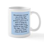 kennedy quote Mug