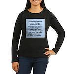 kennedy quote Women's Long Sleeve Dark T-Shirt