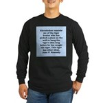 kennedy quote Long Sleeve Dark T-Shirt