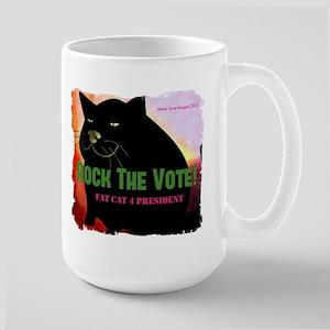 Rock The Vote! Fat Cat 4 Prez Large Mug