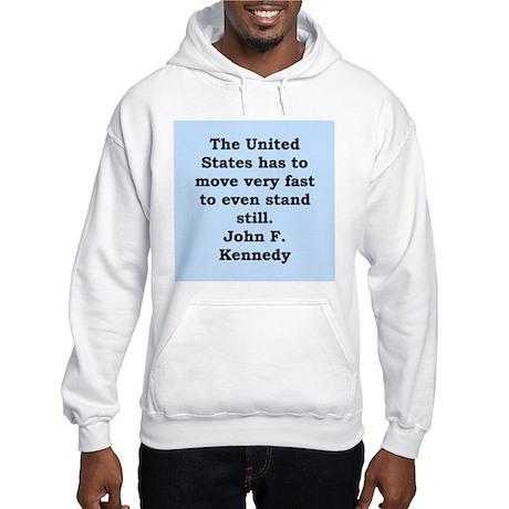 john f kennedy quote Hooded Sweatshirt