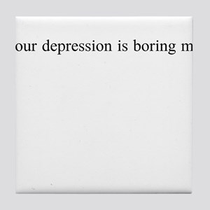 YourDepression Tile Coaster