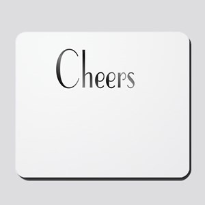 Cheers Black and White Mousepad