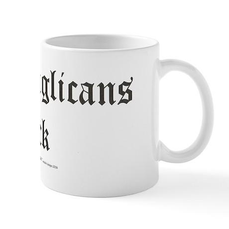 MEAN ANGLICANS SUCK Mug