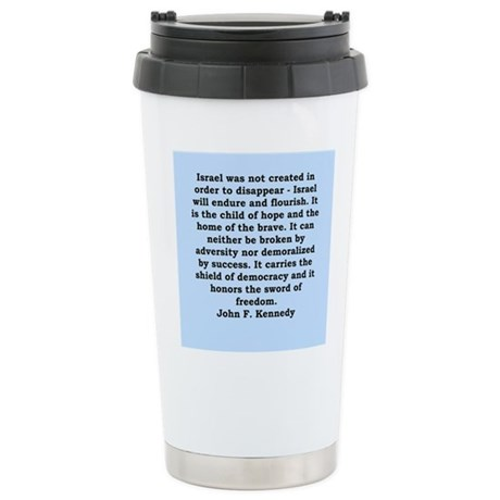 john f kennedy quote Stainless Steel Travel Mug