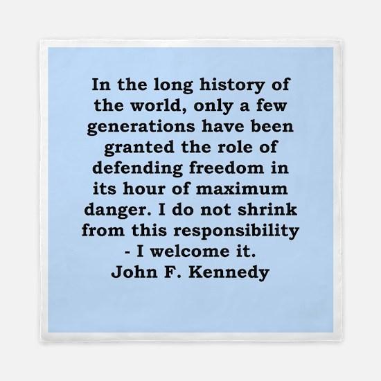 john f kennedy quote Queen Duvet
