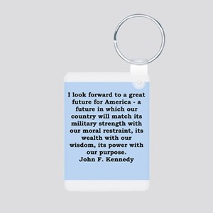 john f kennedy quote Aluminum Photo Keychain