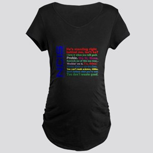NCIS Quotes Maternity Dark T-Shirt