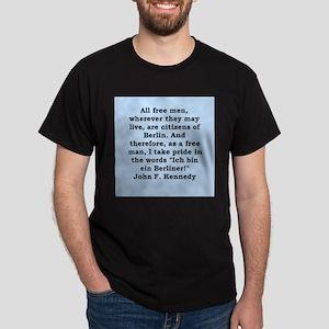 john f kennedy quote Dark T-Shirt