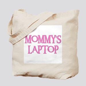 MOMMY'S LAPTOP Tote Bag