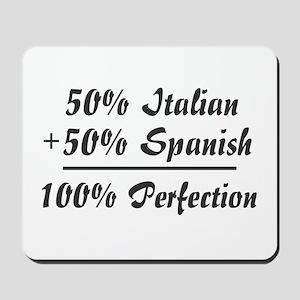 Half Italian, Half Spanish Mousepad