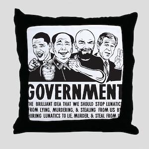 Government Lunatics Throw Pillow
