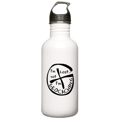 Im Not Lost...Im Geocaching Stainless Water Bottle