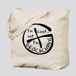 Im Not Lost...Im Geocaching Tote Bag