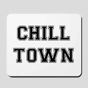 Chill Town Mousepad