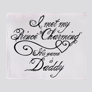 Prince Charming Daddy Throw Blanket