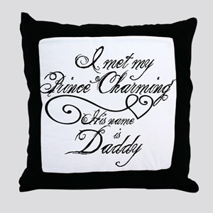 Prince Charming Daddy Throw Pillow