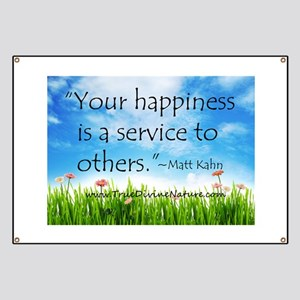 Your Happiness is a Service Banner
