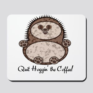 Hedgehoggin' the Coffee! Mousepad