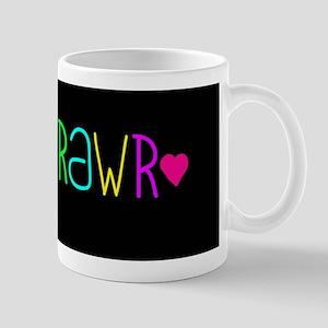 Rawr ? Mug