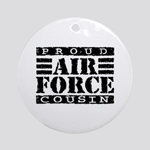 Proud Air Force Cousin Ornament (Round)