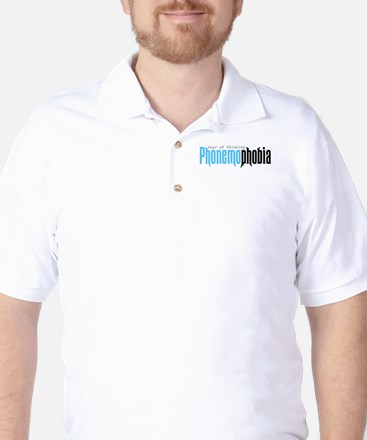 Phonemophobia -- Fear of thin Golf Shirt