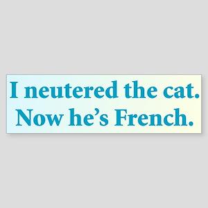 Neutered the cat bumper sticker Sticker (Bumper)