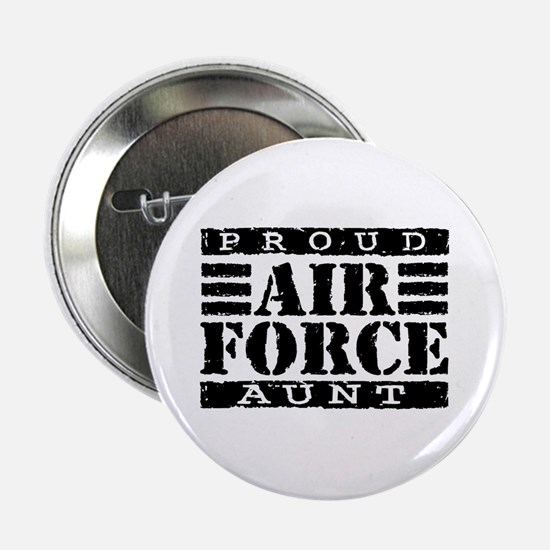 Proud Air Force Aunt Button