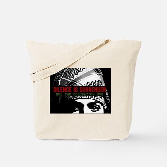 Silence is Surrender Tote Bag