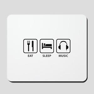 Eat Sleep Music Mousepad